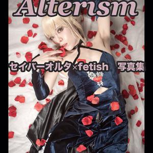 「Alterism」C92 fateセイバーオルタ×フェチ写真集