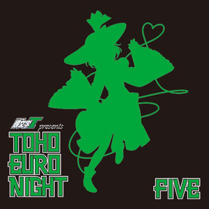 TOHO EURO NIGHT FIVE