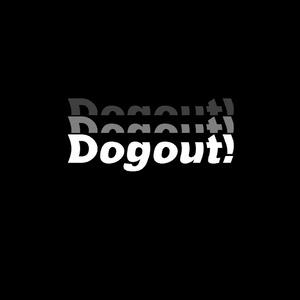 Dogout (Original and VIP mix)