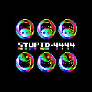 Stupid-4444 ep