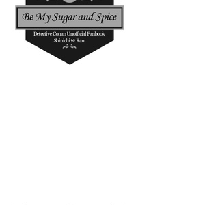 Be My Sugar and Spice