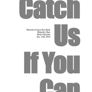 Catch Us If You Can