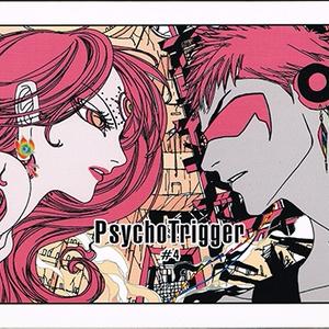 PsychoTrigger#4