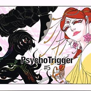PsychoTrigger#5