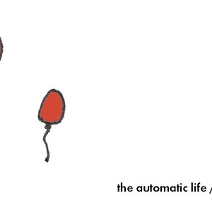 the automatic life / limited EP