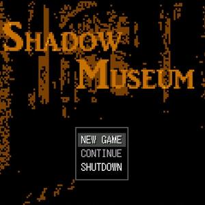 Shadow Museum