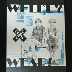 WHERE?×WEAR!