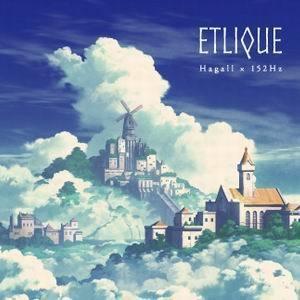 ETLIQUE / Hagall×152Hz(CD)