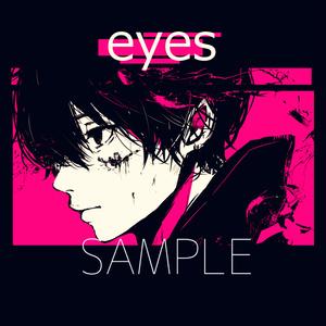 イラスト集「eyes」