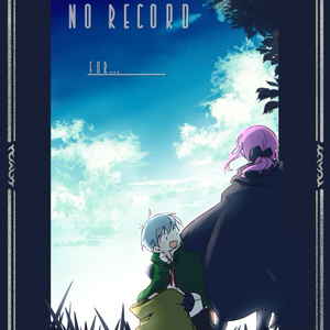 -No Record- For...(本文モノクロver)