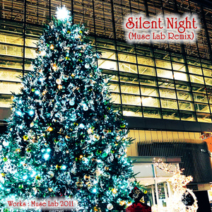 Silent Night(Muse Lab Remix)