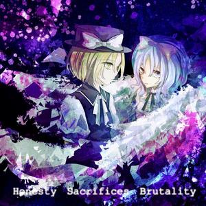 Honesty Sacrifices Brutality