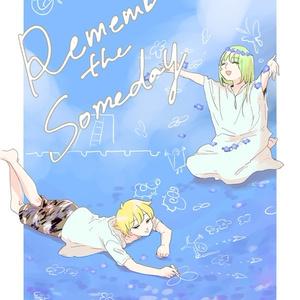 7/14 新刊『Remember the Someday 』