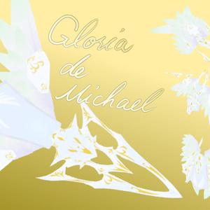 Gloria de Michael