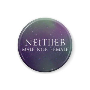 Neither (male nor female) 缶バッジ