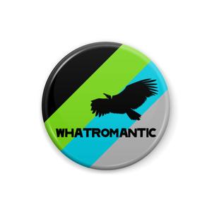 whatromantic 缶バッジ Vulture ver.