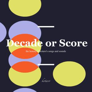 Decade or Score