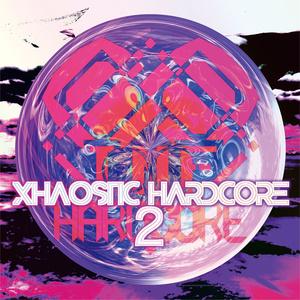XHAOSTIC HARDCORE 2