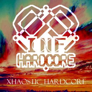 XHAOCTIC HARDCORE(INF-0000)