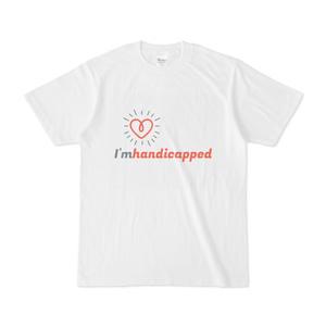 I'm handicapped Tシャツ