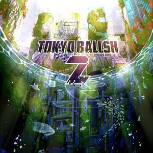TOKYO BALLSH 2