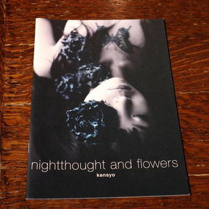 kensyo 写真集『nightthought and flowers』