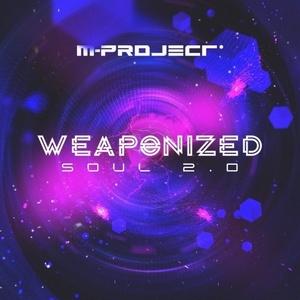 M-Project - Weaponized Soul 2