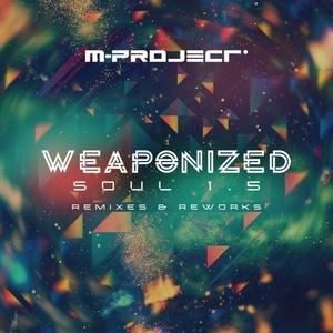 M-Project - Weaponized Soul 1.5