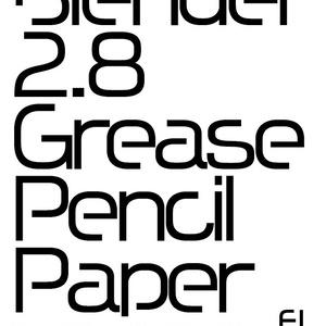 Blender 2.8 GreasePencil Paper