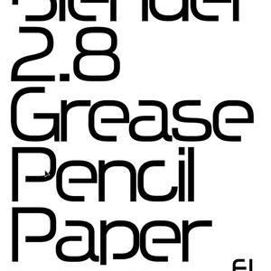 Blender 2.8 GreasePencil Paper Vol2