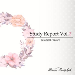 Study Report Vol.2 -Botanical Fanfare-