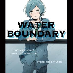 WATER BOUNDARY (深海奏汰 短編集)
