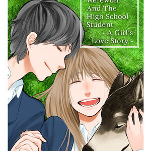 The Werewolf and the High School Student: A Girl's Love Story (English Edition)