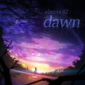 elmina 02: dawn
