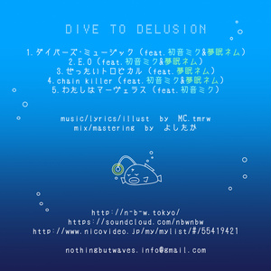 dive to delusion