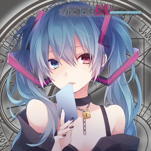 【参加コンピ】sync-loid:ex -the scraped fortune-