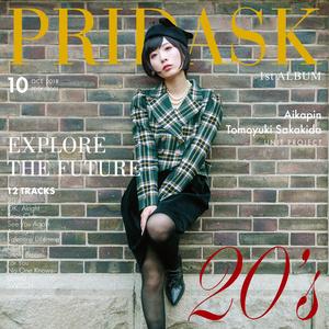 PRIDASK (プライダスク) - 1st Album「20's」