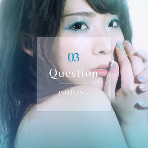 PRIDASK (プライダスク) - Question