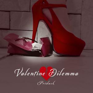 PRIDASK (プライダスク) - Valentine Dilemma