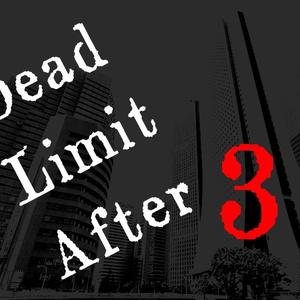 クトゥルフ神話TRPGシナリオ「Dead Limit After 3」