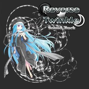 ReverseTwinkle OriginalSoundTrack