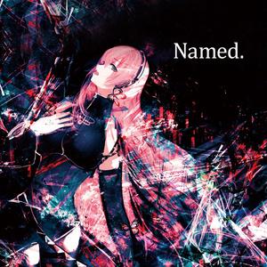 【VOCALEMO-EP】Named.【B.E.R】