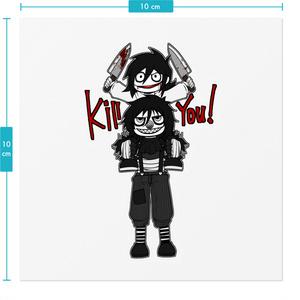 Jeff & LJ : Kill you!