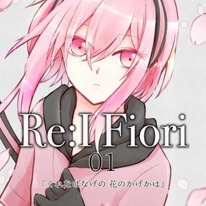 Re:I Fiori 01