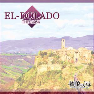 EL-DORADO THE SAGA