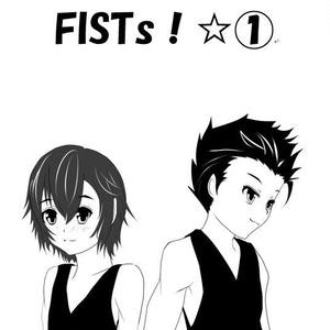 FISTs!☆①