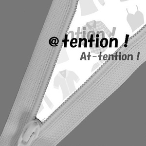 @tention!