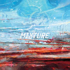 Mixture I (ダウンロード版)