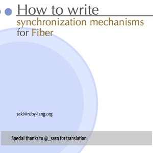 「How to write synchronization mechanisms for Fiber」(Ver.RK17) Keynote書類