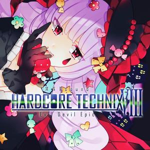 HARDCORETECHNIX 8 〜Evil Devil Epic〜